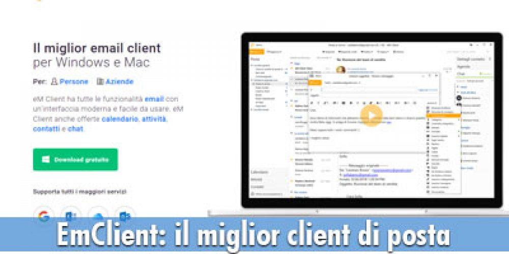 EmClient: il miglior programma di posta elettronica che puoi trovare