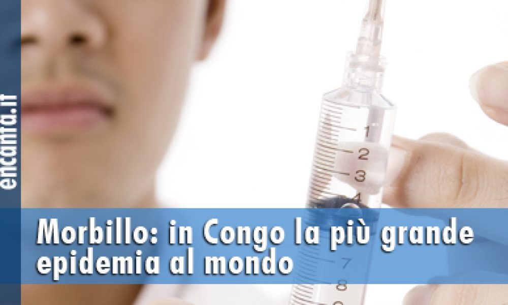 Morbillo: in Congo la più grande epidemia al mondo