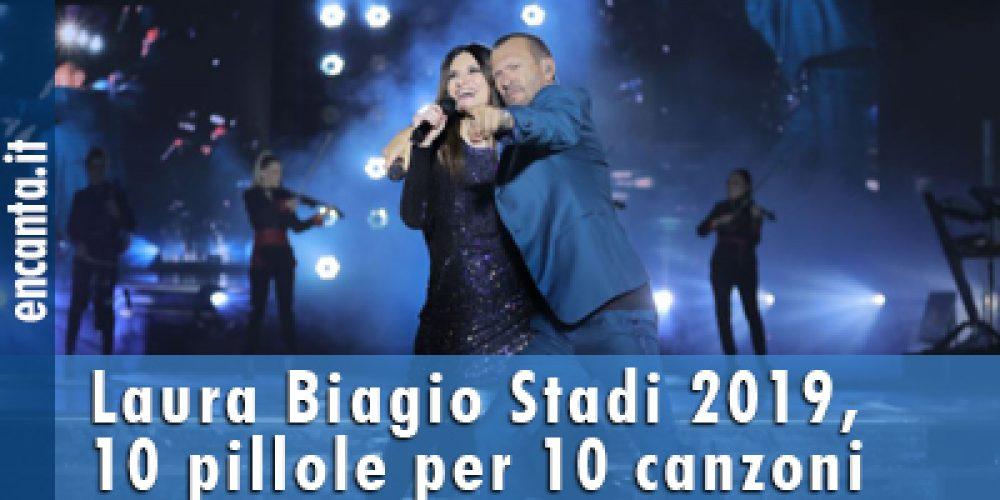 Laura Biagio Stadi 2019, 10 pillole per 10 canzoni