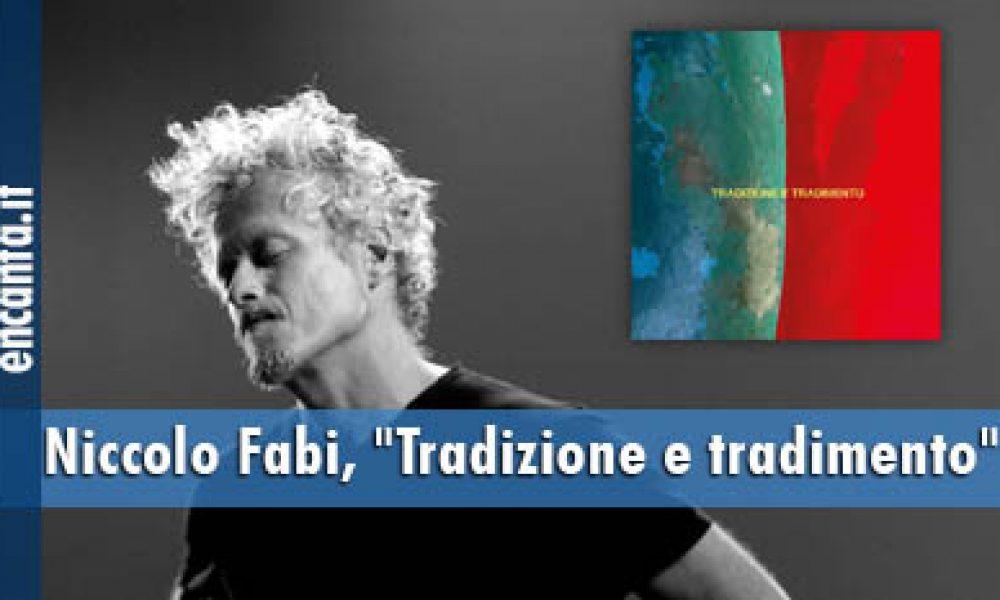 """Niccolo Fabi, """"Tradizione e tradimento"""""""