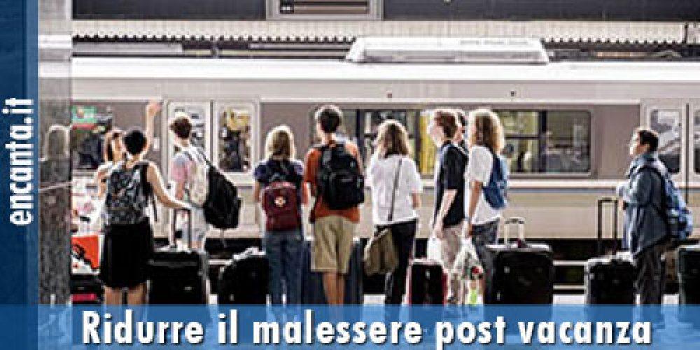 Ridurre il malessere post vacanza