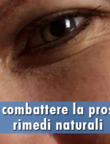Come combattere la prostatite: rimedi naturali