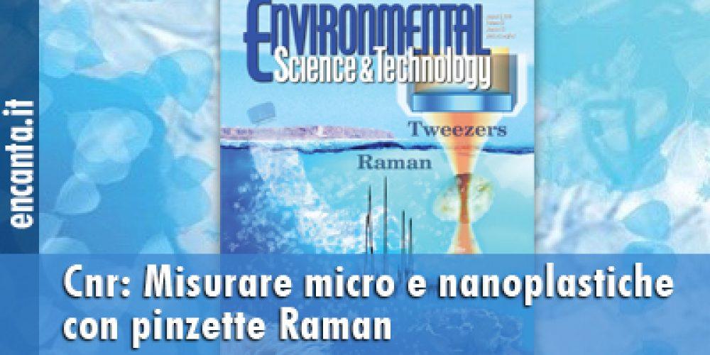 Misurare micro e nanoplastiche con pinzette Raman