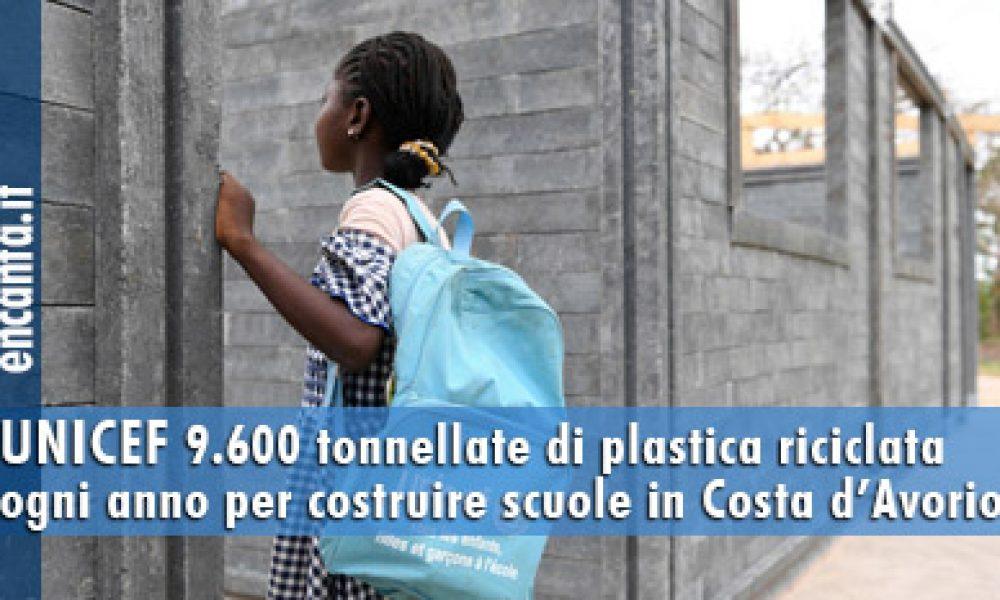 UNICEF Ambiente: 9.600 tonnellate di plastica riciclata ogni anno per costruire scuole in Costa d'Avorio