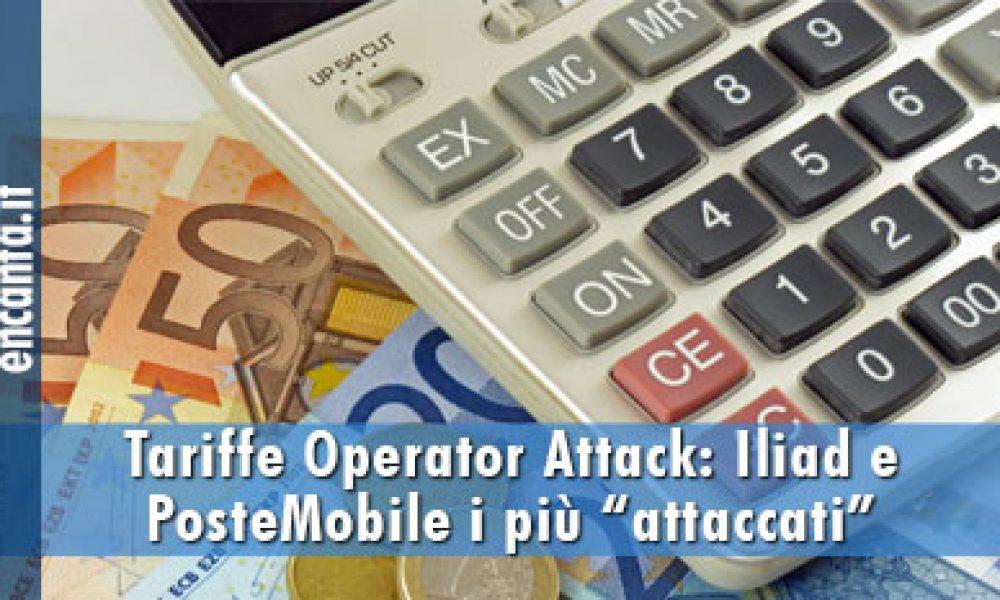 """Tariffe Operator Attack: Iliad e PosteMobile i più """"attaccati"""""""