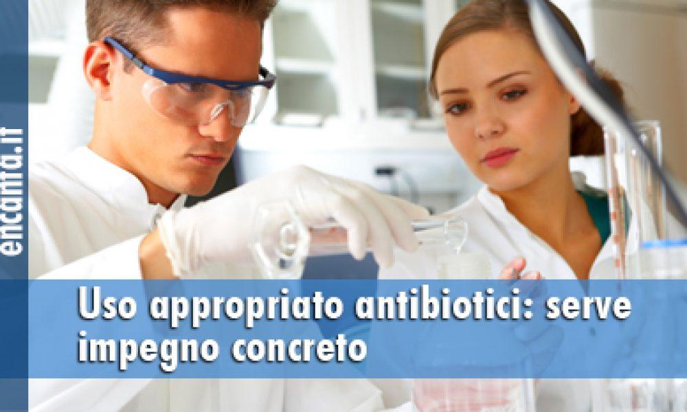 Uso appropriato antibiotici: serve impegno concreto