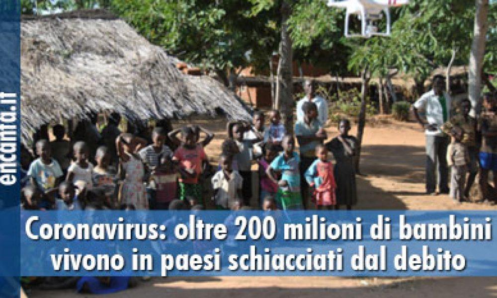 Coronavirus: oltre 200 milioni di bambini vivono in paesi schiacciati dal debito