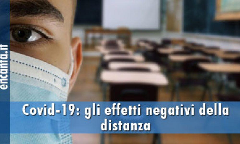 Covid-19: gli effetti negativi della distanza