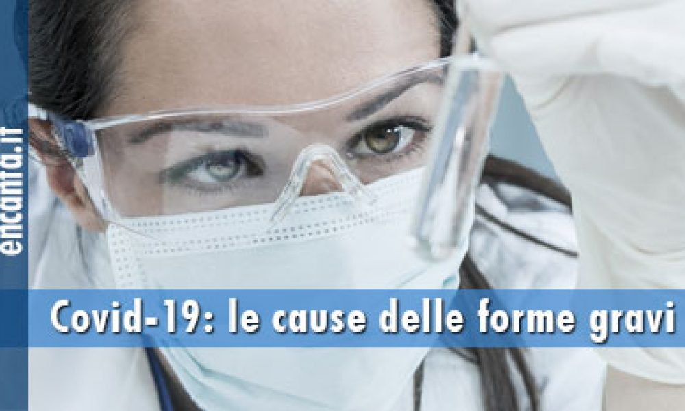 Covid-19: scoperta la ragione delle forme gravi di infezione