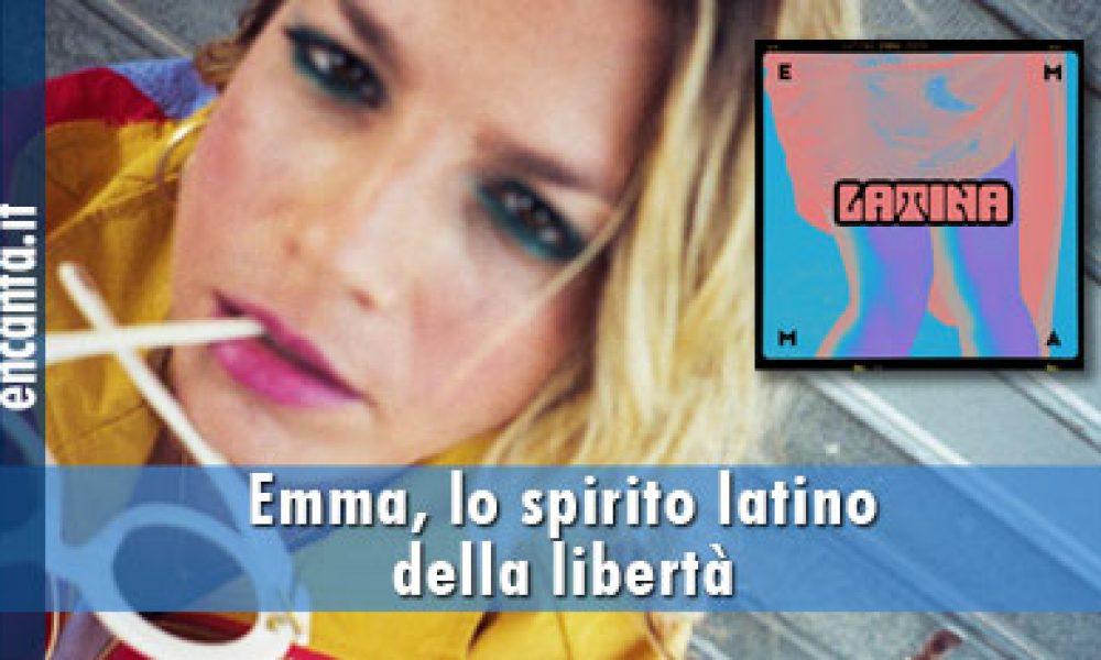 Emma, lo spirito latino della libertà
