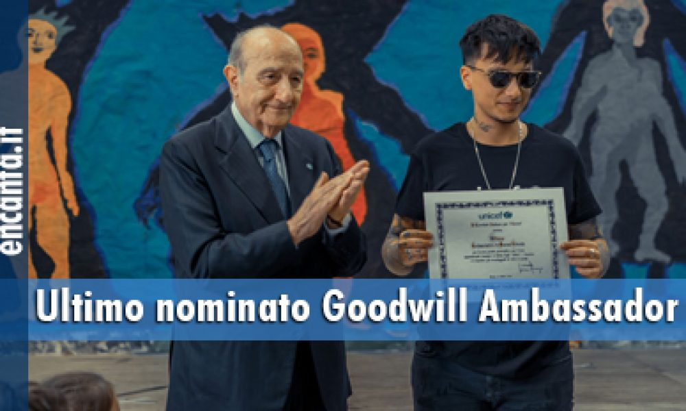Ultimo nominato Goodwill Ambassador