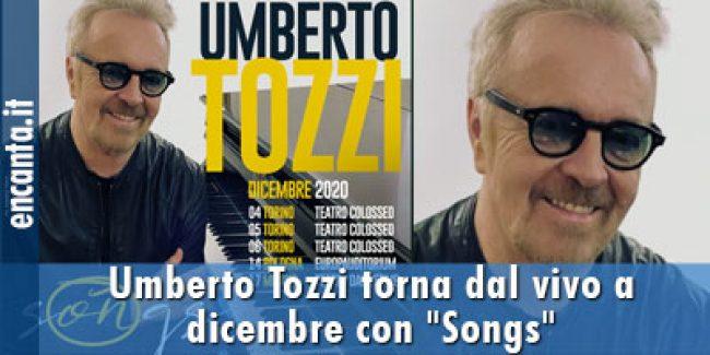 """Umberto Tozzi torna dal vivo a dicembre con """"Songs"""""""